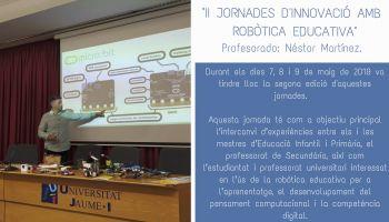 El nostre professor Néstor Martínez participa com a ponent a les II Jornades d'Innovació amb Robòtica Educativa