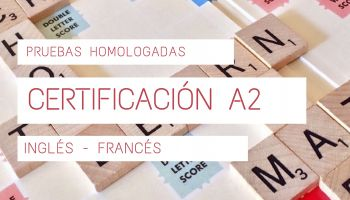 Pruebas homologadas obtención certificado de nivel básico (A2)
