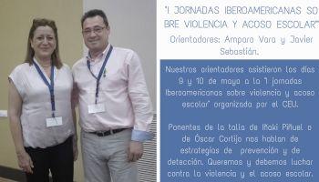 Nuestros orientadores Amparo y Javier asisten a las I Jornadas Iberoamericanas sobre acoso y violencia escolar